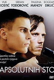 Apsolutnih sto(2001) Poster - Movie Forum, Cast, Reviews