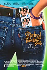 The Sisterhood of the Traveling Pants (2005) Poster - Movie Forum, Cast, Reviews