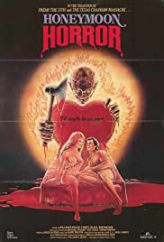 Honeymoon Horror (1982) Poster - Movie Forum, Cast, Reviews