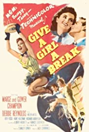 Give a Girl a Break (1953) Poster - Movie Forum, Cast, Reviews