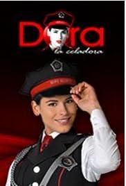 Dora, la celadora Poster