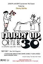 Image of Hurry Up, or I'll Be 30