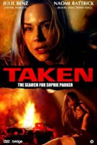 Image of Taken: The Search for Sophie Parker