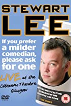 Image of Stewart Lee: If You Prefer a Milder Comedian, Please Ask for One