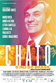 Chatô - The King of Brazil Poster