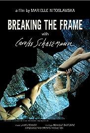 Breaking the Frame Poster