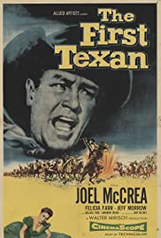 The First Texan (1956) Poster - Movie Forum, Cast, Reviews