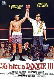 Yo hice a Roque III(1980) Poster - Movie Forum, Cast, Reviews