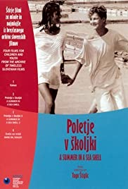 Poletje v skoljki (1985) Poster - Movie Forum, Cast, Reviews
