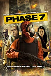 Phase 7 (2010) Poster - Movie Forum, Cast, Reviews