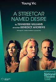 National Theatre Live: A Streetcar Named Desire(2014) Poster - Movie Forum, Cast, Reviews