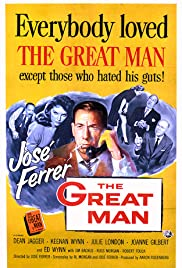The Great Man (1956) Poster - Movie Forum, Cast, Reviews