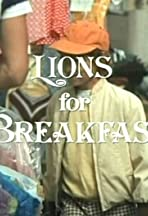 Lions for Breakfast