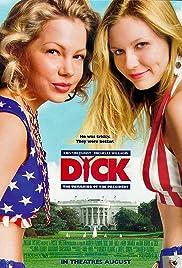Dick(1999) Poster - Movie Forum, Cast, Reviews