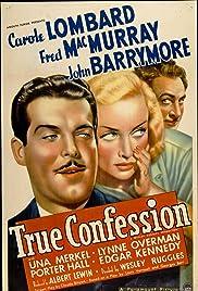 True Confession(1937) Poster - Movie Forum, Cast, Reviews