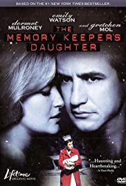 The Memory Keeper's Daughter (2008) Poster - Movie Forum, Cast, Reviews