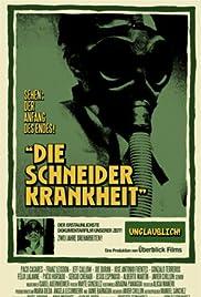 Die Schneider Krankheit Poster