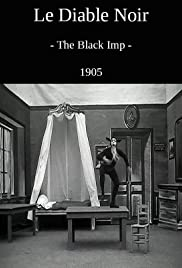 The Black Imp (1905) Poster - Movie Forum, Cast, Reviews