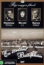 Ez történt Budapesten