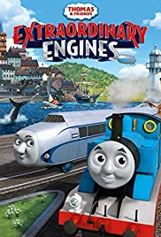 Thomas & Friends: Extraordinary Engines (Video 2017) - Animation, Family.