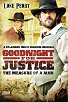 Image of Goodnight for Justice: The Measure of a Man