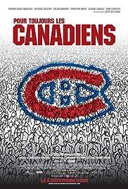 Pour toujours, les Canadiens!(2009) Poster - Movie Forum, Cast, Reviews