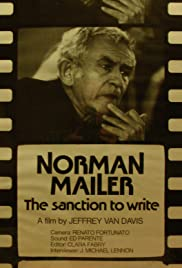 Norman Mailer: The Sanction to Write Poster