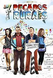 7 Pecados Rurais(2013) Poster - Movie Forum, Cast, Reviews