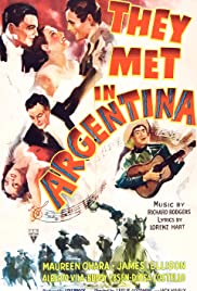 They Met in Argentina (1941) Poster - Movie Forum, Cast, Reviews