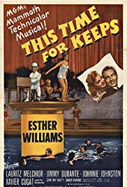 This Time for Keeps (1947) Poster - Movie Forum, Cast, Reviews