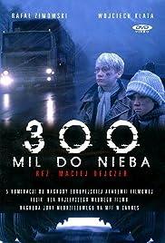 300 mil do nieba Poster