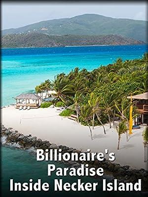 Billionaire's Paradise: Inside Necker Island (2015)