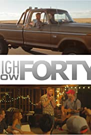 High Low Forty (2017) Poster - Movie Forum, Cast, Reviews