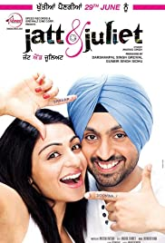 Jatt & Juliet (2012) Poster - Movie Forum, Cast, Reviews