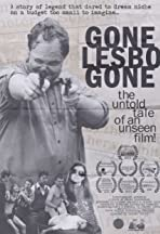 Gone Lesbo Gone: The Untold Tale of an Unseen Film!