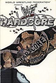WWF: Hardcore Poster