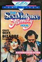 Image of The Sex and Violence Family Hour