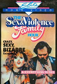 The Sex and Violence Family Hour (1983) Poster - Movie Forum, Cast, Reviews