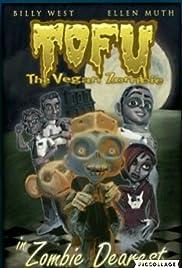 Tofu the Vegan Zombie in Zombie Dearest Poster