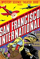 Image of Mystery Science Theater 3000: San Francisco International