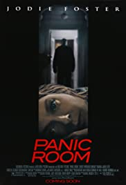 Panic Room (2002) Poster - Movie Forum, Cast, Reviews