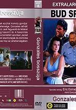 Extralarge: Gonzales' Revenge