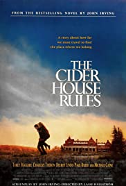 The Cider House Rules (1999) Poster - Movie Forum, Cast, Reviews