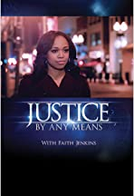 Justice: By Any Means