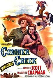 Coroner Creek(1948) Poster - Movie Forum, Cast, Reviews