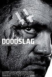 Doodslag(2012) Poster - Movie Forum, Cast, Reviews