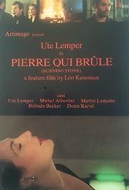 Pierre qui brûle Poster
