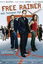Free Rainer (2007) Poster - Movie Forum, Cast, Reviews