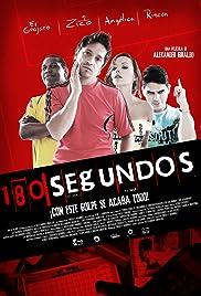 180 Segundos(2012) Poster - Movie Forum, Cast, Reviews
