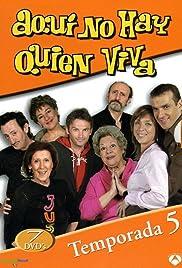 Aquí no hay quien viva Poster - TV Show Forum, Cast, Reviews